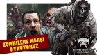 Türklerle Zombi Savaşı!!