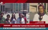 A Haber Muhabirine Yapılan Baskı ve Taciz