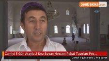 Camiyi 5 Gün Arayla 2 Kez Soyan Hırsızın Rahat Tavırları Pes Dedirtti... Hırsızlık Anı Kamerada