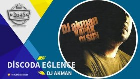 DJ Akman  -  Discoda Eğlence