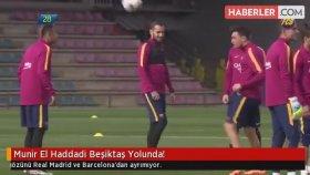 Munir El Haddadi Beşiktaş Yolunda!