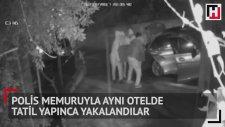 Polis Memuruyla Aynı Otelde Tatil Yapıp Enselenen Hırsızlar