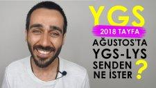 Ağustos'ta Ygs-Lys Senden Ne İster? #2018tayfa