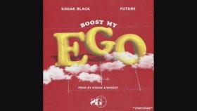 Kodak Black - Boost My Ego