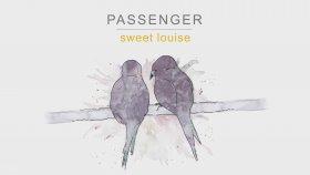 Passenger - Sweet Louise