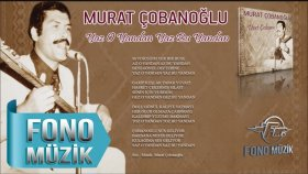 Murat Çobanoğlu - Yaz O Yandan Yaz Bu Yandan