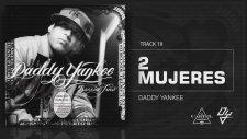 Daddy Yankee - 2 Mujeres - Barrio Fino (Bonus Track Version)
