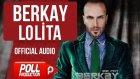 Berkay - Lolita - ( Official Audio )
