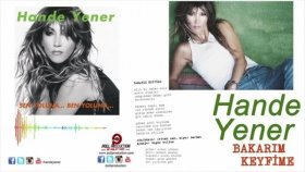 Hande Yener - Bakarım Keyfime