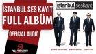 İstanbul Ses Kayıt - Burhan Bayar Şarkıları ( Official Full Album Dinle )