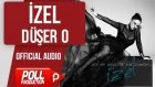 İzel - Düşer O - ( Official Audio )