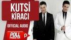 Kutsi - Kiracı - ( Official Audio )