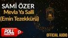 Sami Özer - Mevla Ya Salli (Emin Tezekkürü) ( Official Audio )