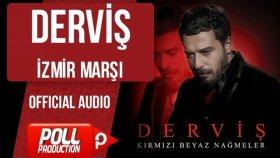 Derviş - İzmir Marşı