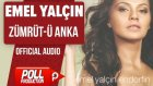 Emel Yalçın - Zümrüt-Ü Anka - ( Official Audio )