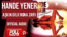 Hande Yener - Aşkın Dili ( Nona Zayi ) - ( Official Audio )