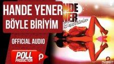 Hande Yener - Böyle Biriyim - ( Official Audio )