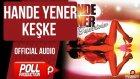 Hande Yener - Keşke - ( Official Audio )