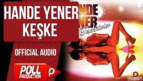 Hande Yener - Keşke