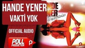 Hande Yener - Vakti Yok