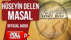 Hüseyin Delen - Masal - ( Official Audio )