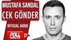 Mustafa Sandal - Çek Gönder - ( Official Audio )