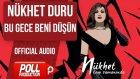 Nükhet Duru - Bu Gece Beni Düşün - ( Official Audio )