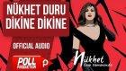Nükhet Duru - Dikine Dikine - ( Official Audio )