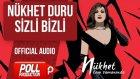 Nükhet Duru - Sizli Bizli - ( Official Audio )