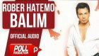 Rober Hatemo - Balım - ( Official Audio )