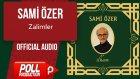 Sami Özer - Zalimler - ( Official Audio )