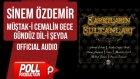 Sinem Özdemir - Müştak-i Cemalin Gece Gündüz Dil-i Şeyda - ( Official Audio )
