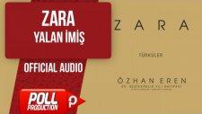 Zara - Yalan İmiş - ( Official Audio )