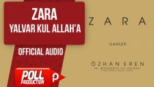 Zara - Yalvar Kul Allah'a - ( Official Audio )
