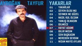 Aydoğan Tayfur - Hayat Adamı