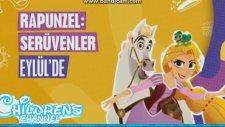 Rapunzel: Serüvenler Eylül'de     Childrens Channel Türkiye