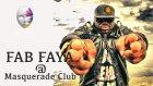 Fab Faya @ Masquerade Istanbul Turkey