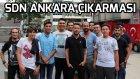 Sdn Ankara Çıkarması! - (Vlog)
