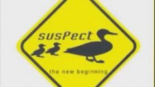 Suspect / Thats All / The New Beginning