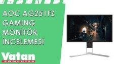 AOC AG251FZ Gaming Monitör İncelemesi