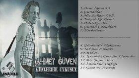 Ahmet Güven - Politik - Acı