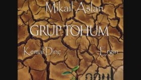 Grup Tohum  - Sevdalara Kuşan  ( Mikail Aslan , Kemal Dinç )