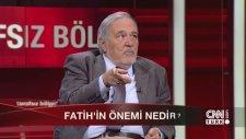 İlber Ortaylı'yı, Sinirlendiren Fatih Sultan Mehmet Sorusu.