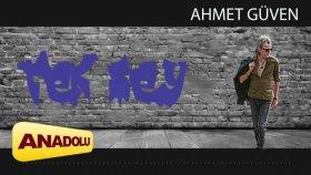 Ahmet Güven - Tek Şey Tüm Müzik Market Ve Digital Platformlarda