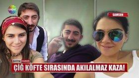 Samsun'da Çiğ Köfte Sırasında Akılalmaz Kaza!