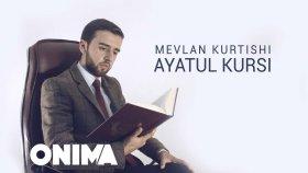 Mevlan Kurtishi - Ayatul Kursi