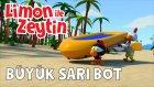 Limon ile Zeytin - Büyük Sarı Bot - Eğlenceli Deniz Macerası