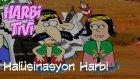 Harbi Tivi -  Halüsinasyon Harbi