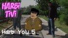 Harbi Tivi - Harbiman 24 Part 2