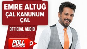 Emre Altuğ - Çal Kanunum Çal - ( Official Audio )